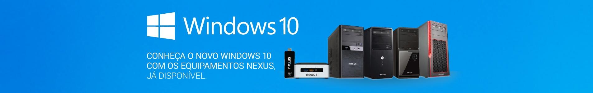 Windows 10 com NEXUS