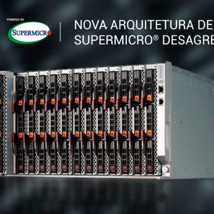As mais recentes soluções de Servidores Supermicro SuperBlade 6U