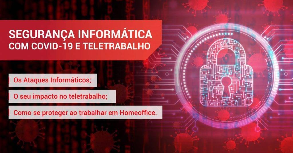 cibersegurança-covid-19-teletrabalho-2020