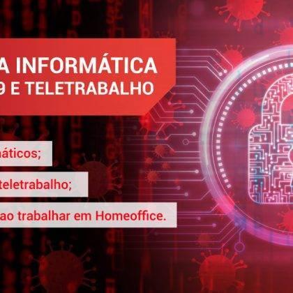 Cibersegurança em tempos de Covid-19 e Teletrabalho